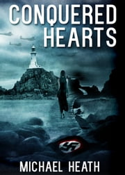 Conquered Hearts ebook by Michael Heath