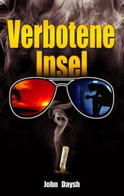 Verbotene Insel ebook by John Daysh