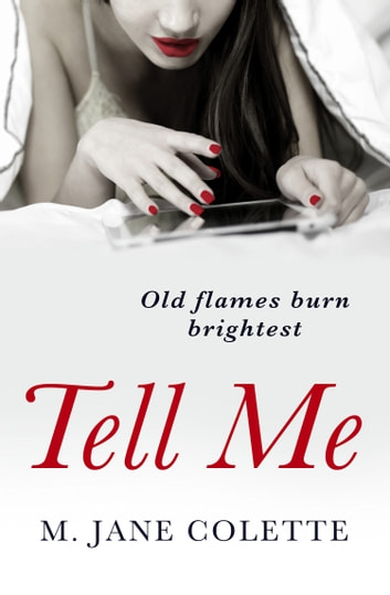 Tell Me ebook by M. Jane Colette