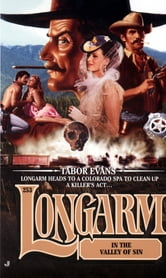 Longarm 253: Longarm in the Valley of Sin ebook by Tabor Evans