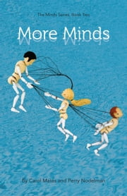 More Minds - The Minds Series, Book Two ebook by Carol Matas,Perry Nodelman
