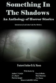 Something in the way ebook and audiobook search results something in the shadows an anthology of horror stories ebook by cathy pace matthews dk fandeluxe Epub