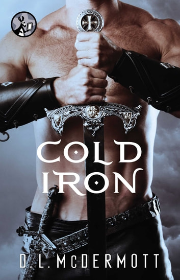 Cold Iron ebook by D.L. McDermott