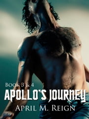 Apollo's Journey ebook by April M. Reign