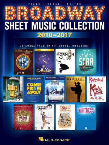 Broadway sheet music collection 2010 2017 ebook by hal leonard corp broadway sheet music collection 2010 2017 ebook by hal leonard corp fandeluxe Gallery