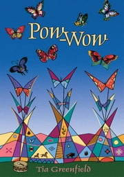Pow-Wow ebook by Tia Greenfield