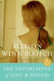 The Department of Lost & Found ebook by Allison Winn Scotch
