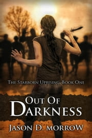 Out Of Darkness ebook by Jason D. Morrow