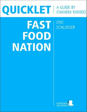 Quicklet on Eric Schlosser's Fast Food Nation ebook by Chandni  Rathod
