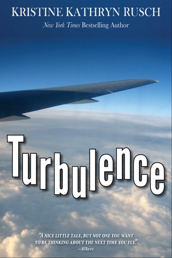 Turbulence ebook by Kristine Kathryn Rusch