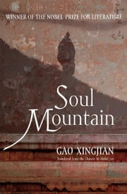 Soul Mountain ebook by Gao Xingjian