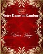 Notre Dame'ın Kamburu ebook by Victor Hugo
