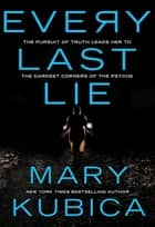 Every Last Lie ebook by Mary Kubica