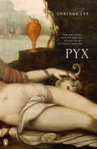Pyx ebook by Corinne Lee