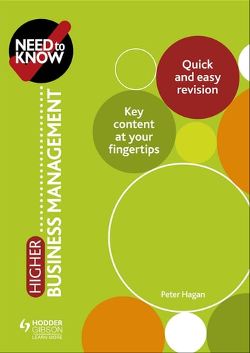 Need to Know: Higher Business Management eBook by Peter Hagan