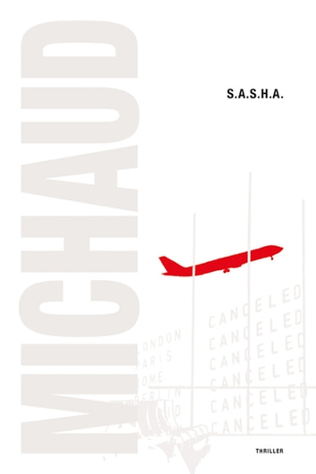 S.A.S.H.A. ebook by Martin Michaud