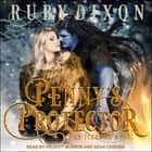 Penny's Protector audiobook by Ruby Dixon