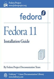 Fedora 11 Installation Guide ebook by Fedora Documentation Project,