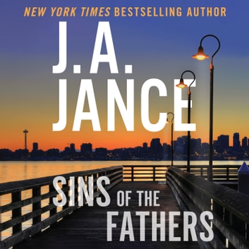 Sins of the Fathers - A J.P. Beaumont Novel audiobook by J. A. Jance
