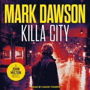 Killa City audiobook by Mark Dawson