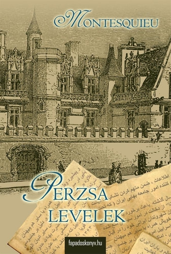 Perzsa levelek ebook by Montesquieu