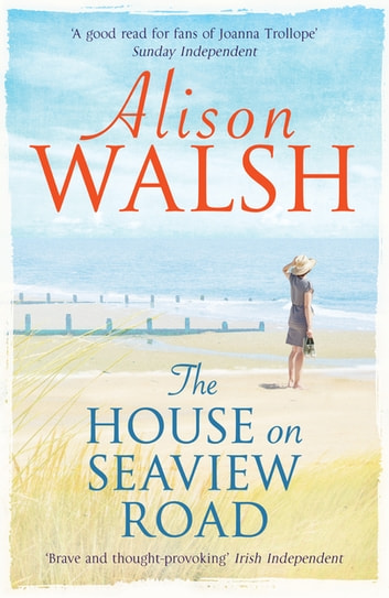 The House on Seaview Road ebook by Alison Walsh