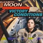 Victory Conditions audiobook by
