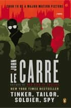 Tinker, Tailor, Soldier, Spy ebook by John le Carré