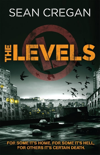 The Levels ebook by Sean Cregan