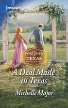 A Deal Made in Texas ebook by Michelle Major
