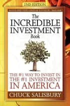 The Incredible Investment Book ebook by Chuck Salisbury