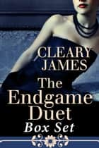 The Endgame Duet ebook by Cleary James