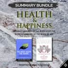 Summary Bundle: Health & Happiness | Readtrepreneur Publishing: Includes Summary of The Body Keeps the Score & Summary of The Book of Joy audiobook by