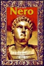 Nero: Illustrated ebook by Jacob Abbott