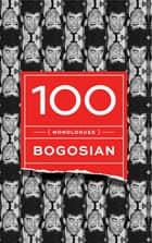 100 (monologues) ebook by Eric Bogosian