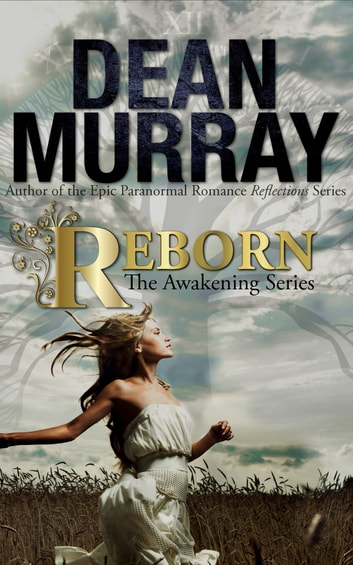Reborn (The Awakening Volume 1) ebook by Dean Murray