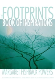 The Footprints Book of Daily Inspirations ebook by Margaret Fishback Powers