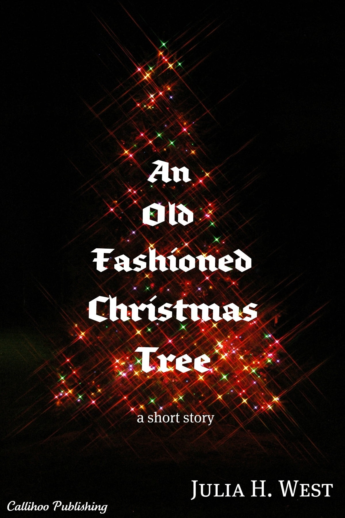 An Old-Fashioned Christmas Tree eBook by Julia H. West ...