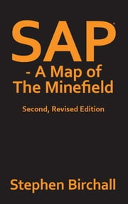 SAP - a Map of the Minefield ebook by Stephen Birchall