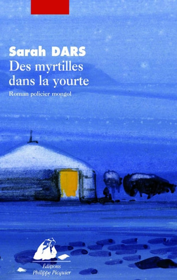 Des myrtilles dans la yourte ebook by Sarah DARS
