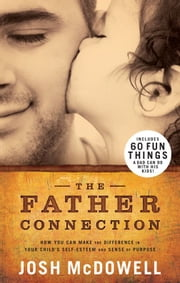 The Father Connection ebook by Josh McDowell