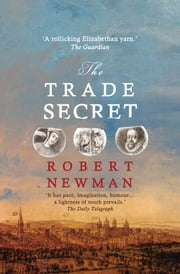 The Trade Secret ebook by Robert Newman