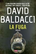 La fuga eBook by David Baldacci, Federica Raverta