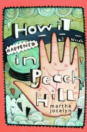 How It Happened in Peach Hill ebook by Marthe Jocelyn