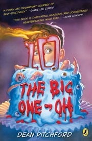 The Big One-Oh ebook by Dean Pitchford