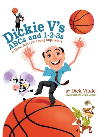 Dickie Vs ABCs and 1-2-3s - A Great Start for Young Superstars ebook by Dick Vitale
