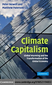 Climate Capitalism ebook by Newell, Peter