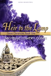 Heir to the Lamp ebook by Michelle Lowery Combs