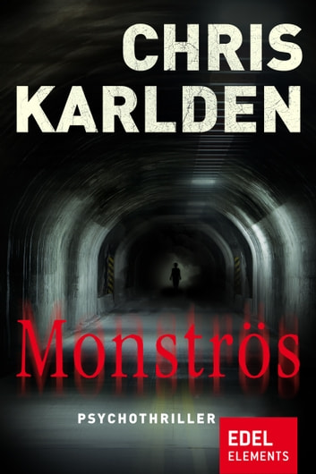 Monströs - Psychothriller eBook by Chris Karlden