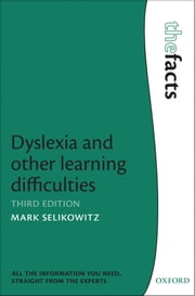 Dyslexia and other learning difficulties ebook by Mark Selikowitz